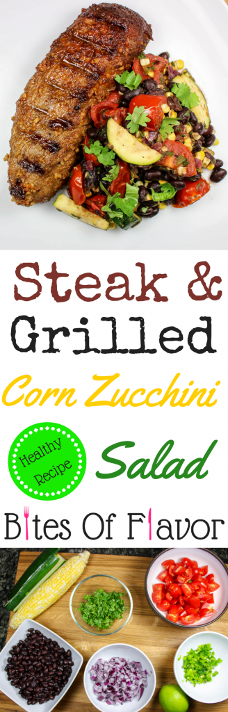 Steak with Grilled Corn Zucchini Salad is great for a date night at home or quick weeknight meal! Decadent, packed with flavor, and low-carb! Weight Watcher friendly recipe. www.bitesofflavor.com.