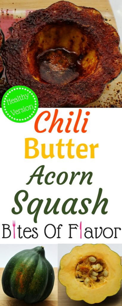 Chili Butter Acorn Squash is delicious side dish. Acorn squash with decadent butter sauce that's sweet with hint of spice. Weight Watchers friendly recipe. www.bitesofflavor.com