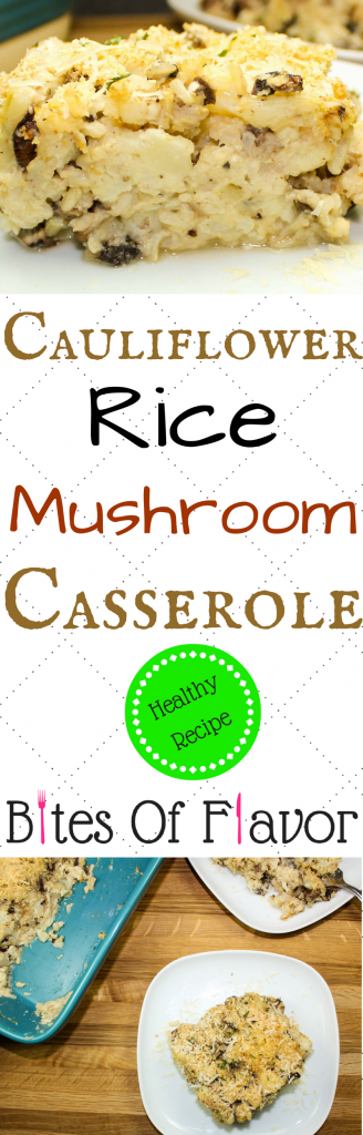 Cauliflower Rice Mushroom Casserole-Holiday side dish or great to make all year round! Layers of cauliflower, mushrooms, and brown rice mixed with a cheese gravy… So delicious & creamy you wouldn't believe that it's actually healthy. Perfect to serve as a dinner for meatless Monday! Weight Watcher friendly recipe. www.bitesofflavor.com