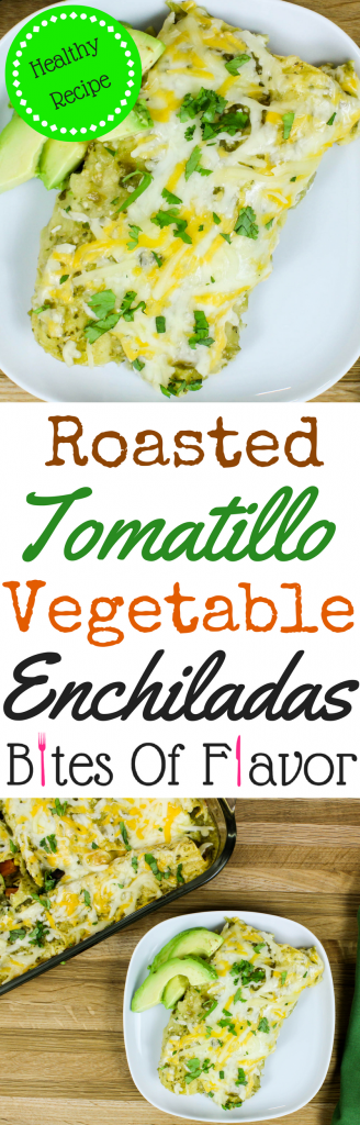 Roasted Tomatillo Vegetable Enchiladas-Packed with fresh, amazing Mexican flavors. Roasted vegetables stuffed in tortillas, coated in fresh tomatillo salsa and topped with cheese is heaven in each bite! Weight Watchers friendly recipe. www.bitesofflavor.com