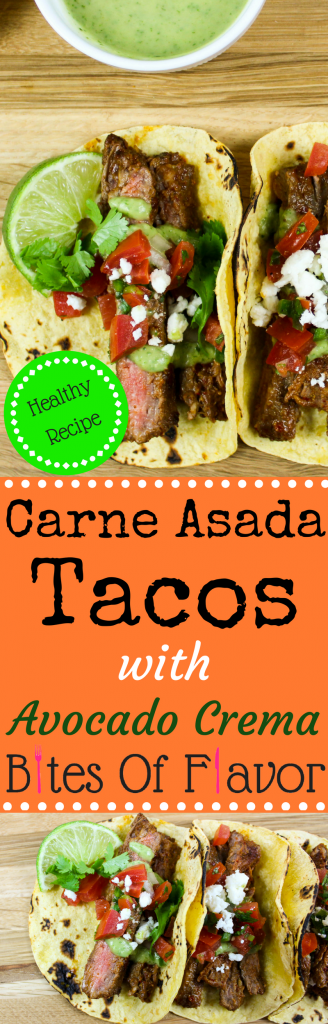 Carne Asada Tacos with Avocado Crema-Marinated steak grilled to perfection served in a tortilla & topped with fresh Pico de Gallo & Avocado Crema. Weight Watchers friendly recipe. www.bitesofflavor.com