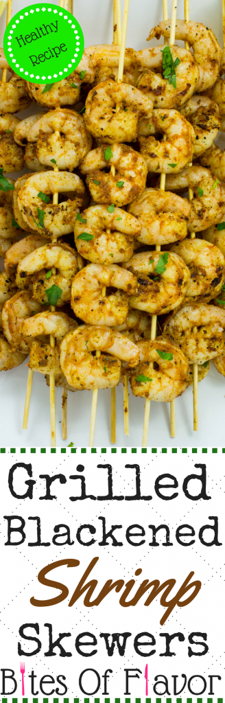 Grilled Blackened Shrimp Skewers- Delicious blackened seasoning coated over grilled shrimp is healthy & packed with bold flavors. Great easy, quick dinner! Weight Watchers friendly recipe. www.bitesofflavor.com