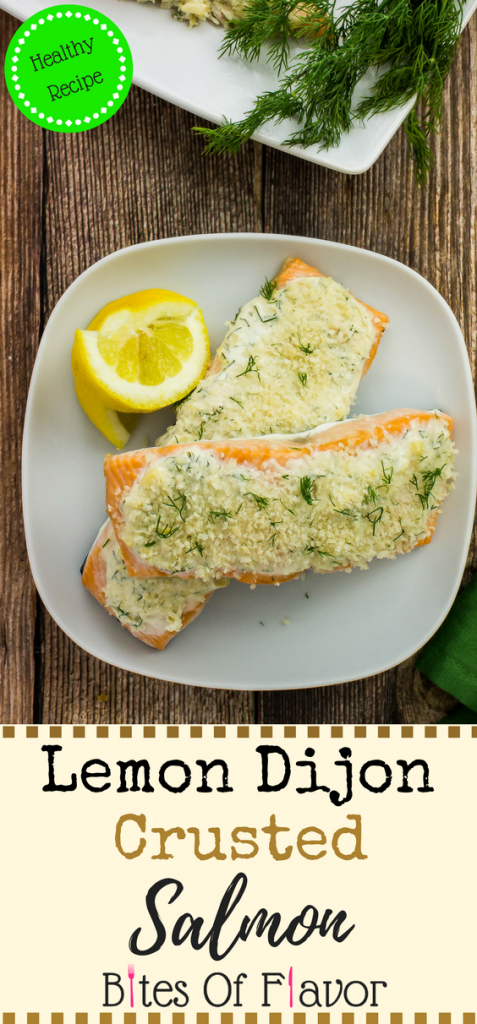 Lemon Dijon Crusted Salmon- Dijon mustard, dill, & yogurt spread over salmon, topped with panko. Quick to make & delicious with every bite. Weight Watchers friendly. www.bitesofflavor.com