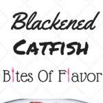 Pan grilled catfish coated in homemade blackened seasoning.