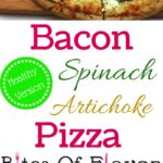 Premade pizza crust topped with bacon, chicken, artichoke, spinach, and cream sauce.