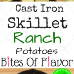 Diced potatoes coated in ranch seasoning and baked in a cast iron skillet