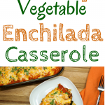 Casserole made of Layers of enchilada sauce, delicious seasoned vegetables, and tortillas topped with cheese