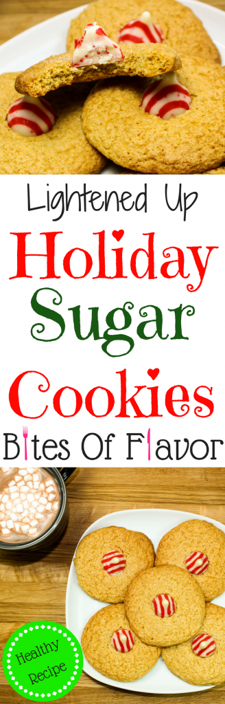 Lightened Up Holiday Sugar Cookies are the perfect festive cookie for the holiday season.  Classic sugar cookies topped with a peppermint Hersey Kiss!  Perfect to bring to a holiday party, or even for Santa! Lightened up but full of flavor!  Weight Watchers friendly recipe.  www.bitesofflavor.com