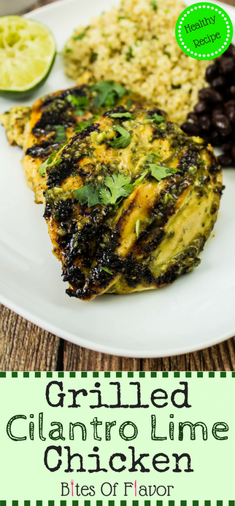 Grilled Cilantro Lime Chicken- Grilled chicken coated in cilantro lime marinade is delicious served by itself, in a taco, or served in a burrito bowl. Weight Watchers friendly recipe. www.bitesofflavor.com