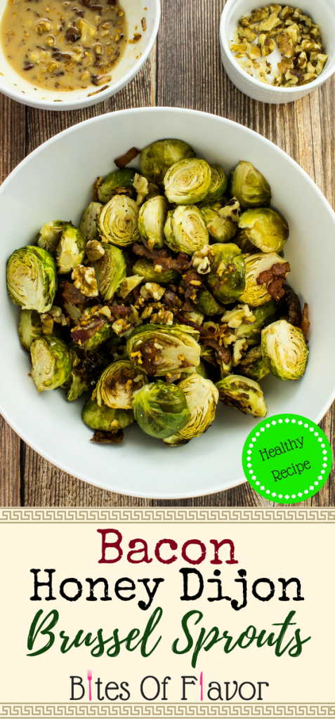Bacon Honey Dijon Brussel Sprouts-Dijon sauce mixed with bacon, roasted brussel sprouts and topped with walnuts is tangy, crispy, sweet, and addictive with every bite! Weight Watchers friendly recipe. www.bitesofflavor.com