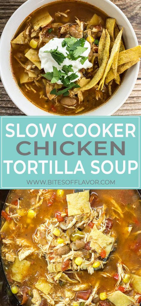 Slow Cooker Chicken Tortilla Soup is delicious comfort in a bowl. Tender shredded chicken cooked in a spicy broth for hours with pinto beans and corn is perfect to enjoy year round! So easy to make and freezer friendly! Weight Watchers friendly recipe. www.bitesofflavor.com